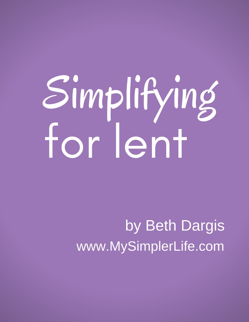 Simplifying for Lent