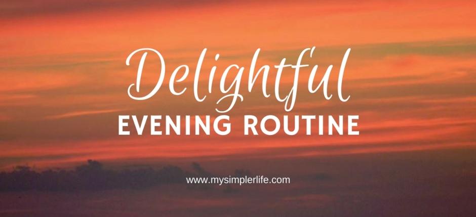 Delightful-Evening-Routine