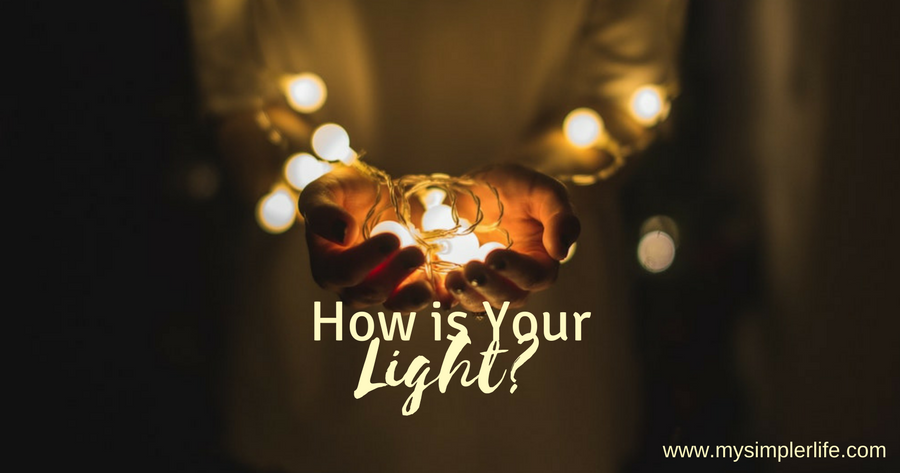How is your light?