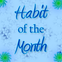 Habit of the Month