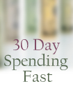 30 Day Spending Fast